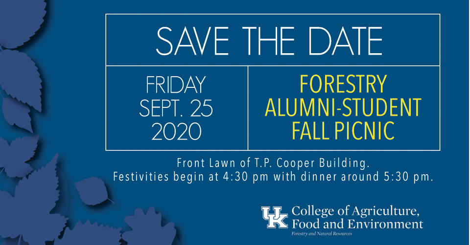 Save the Date - Friday, Sept. 25, 2020. Forestry Alumni-Student Fall Picnic