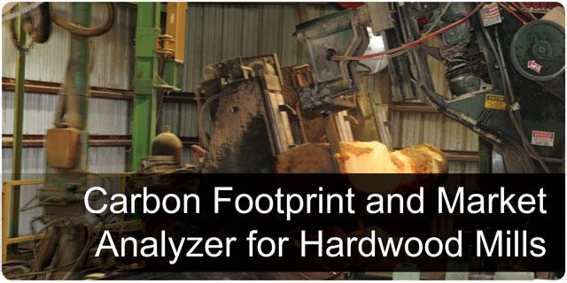 Carbon Footprint and Market Analyzer for Hardwood Mills